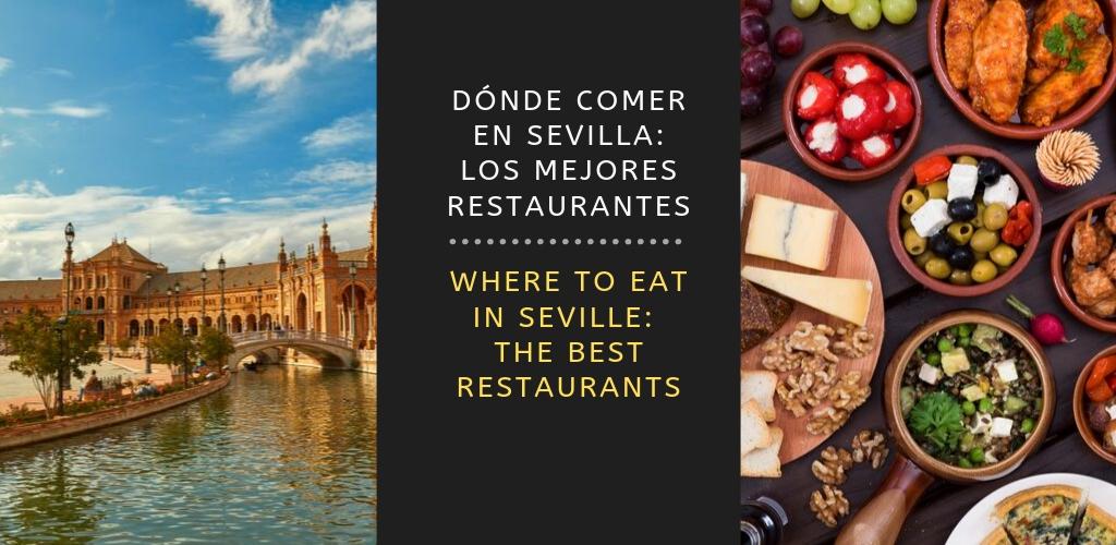 Donde comer en Sevilla - Los mejores restaurantes